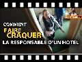 humour image photo Comment faire craquer la responsable d'un hotel